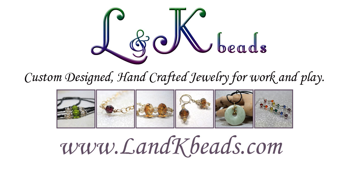 Custom Designed, Hand Crafted Jewelry for work or play